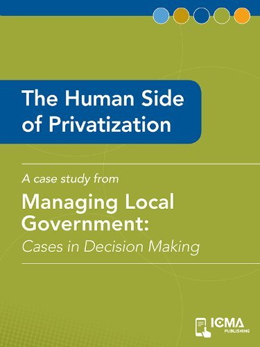 The Human Side of Privatization: Cases in Decision Making James K. Hartmann