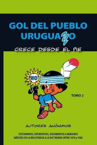 Gol del pueblo uruguayo Autores Anónimos