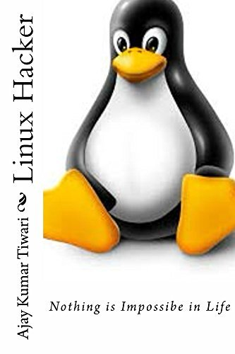 Linux Hacker  by  Ajay Tiwari