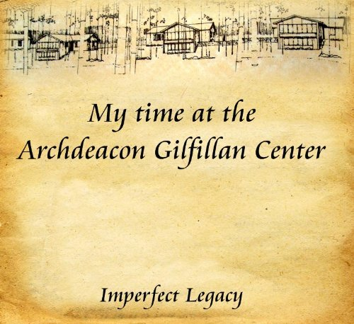 My time at the Archdeacon Gilfillan Center Kerry Warren