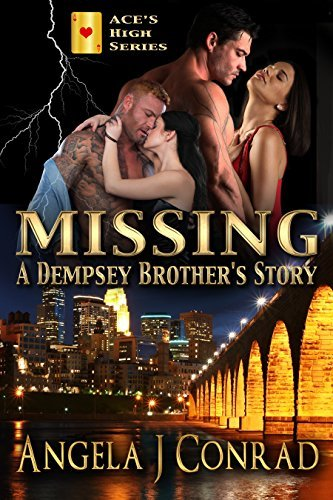 MISSING, A Dempsey Brothers Story (ACES HIGH SERIES Book 1)  by  Angela Conrad