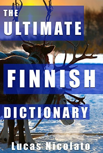 The Ultimate Finnish Dictionary Lucas Nicolato