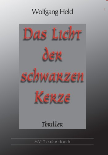 Das Licht der schwarzen Kerze  by  Wolfgang Held
