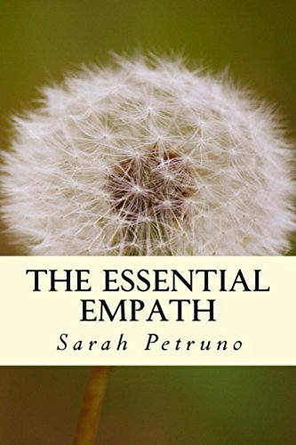 The Essential Empath: complete energetic and emotional self-care  by  Sarah Petruno