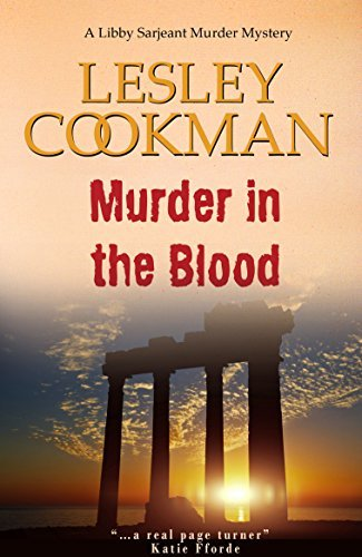 Murder in the Blood - A Libby Sarjeant Murder Mystery #15  by  Lesley Cookman