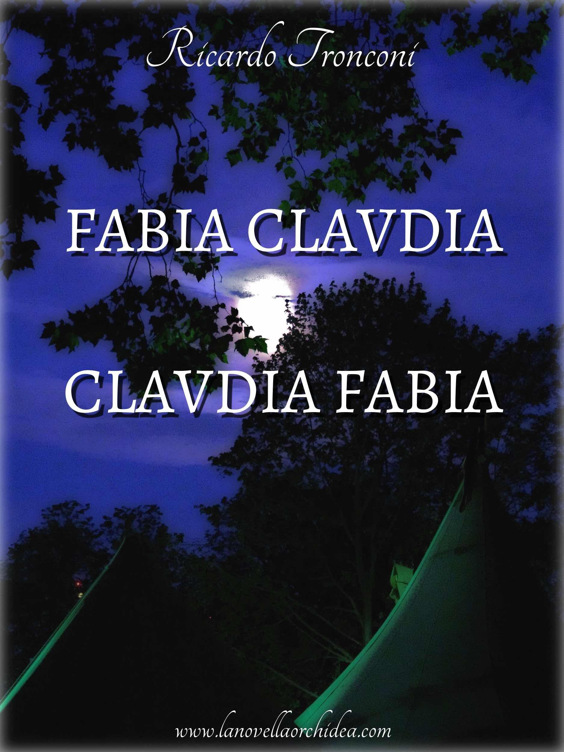 Fabia Claudia e Claudia Fabia Ricardo Tronconi