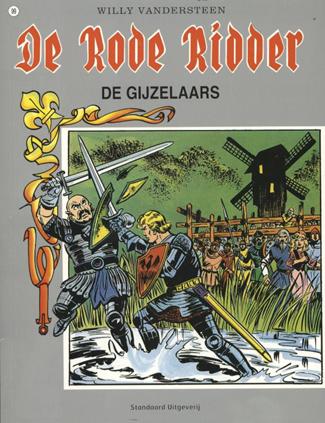 De gijzelaars (De Rode Ridder #99)  by  Karel Biddeloo
