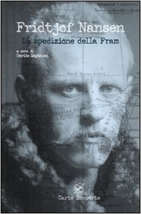 La spedizione della Fram Fridtjof Nansen