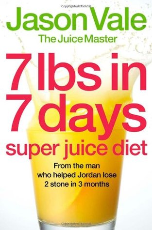 Jason Vale 5lbs In 5 days Juice Master Detox Taster Edition  by  Jason Vale
