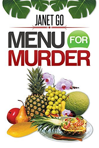 Menu For Murder  by  Janet Go