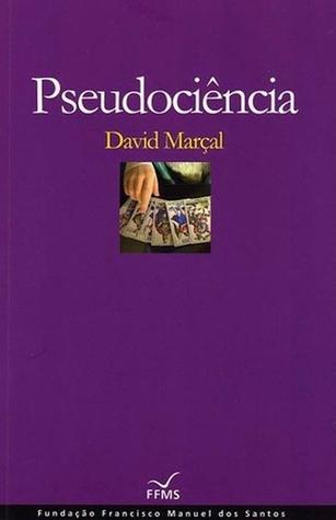 Pseudociência David Marçal