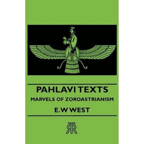 Pahlavi Texts Part IV  by  E.W. West