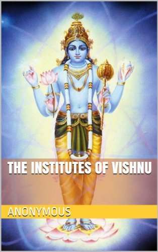 THE INSTITUTES OF VISHNU  by  Anonymous