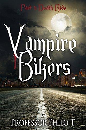 VAMPIRE BIKERS Part 1: Death Ride George Hlinko
