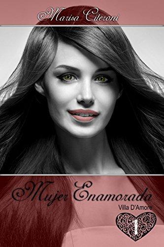 Mujer Enamorada (Villa DAmore nº 1) Marisa Citeroni