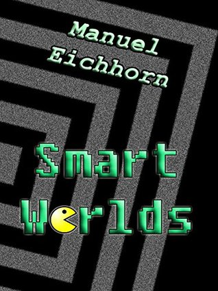 Smart Worlds Manuel Eichhorn