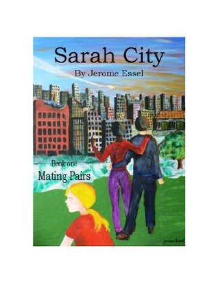 Sarah City  by  Jerome Essel