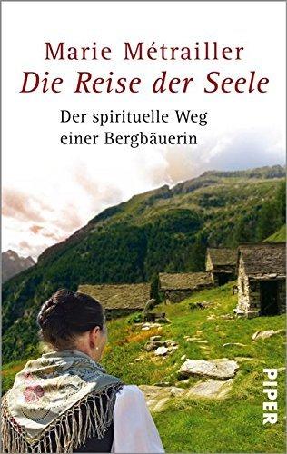 Die Reise der Seele  by  Marie Metrailler