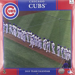 Chicago Cubs 2015 Calendar  by  Perfect Timing