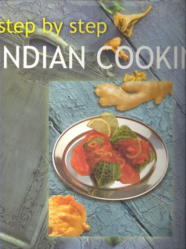 Step By Step Indian Cooking  by  Linda Fraser
