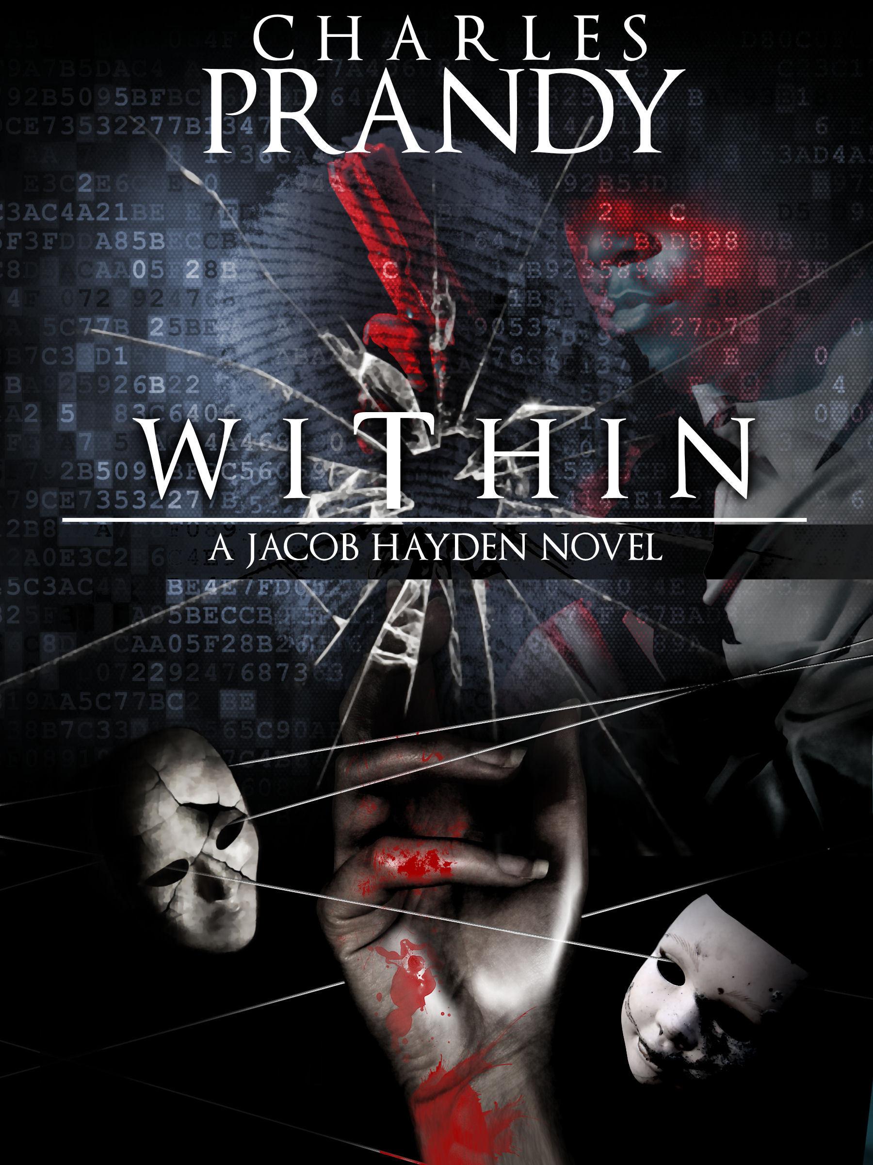 Within (Detective Jacob Hayden Series, #4) Charles Prandy