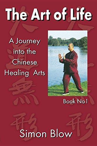 The Art of Life (Simon Blow Qigong Book 1) Simon Blow
