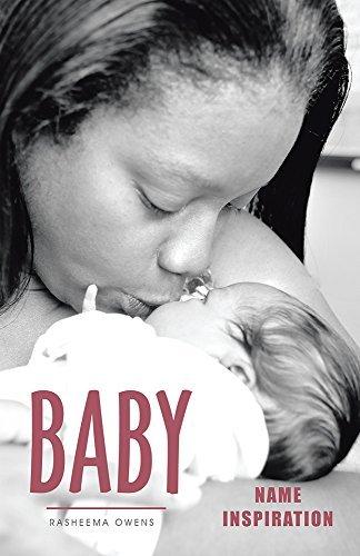 BABY NAME INSPIRATION  by  Rasheema Owens