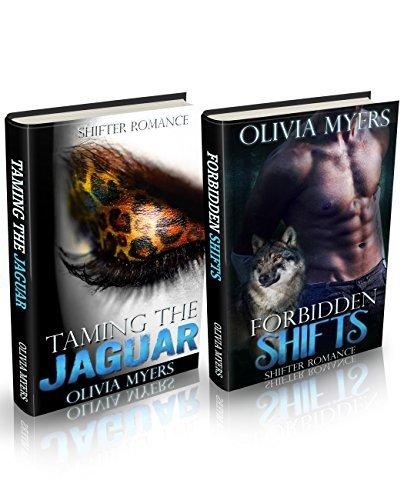 Romance Box Set: Taming the Jaguar and Forbidden Shifts: Paranormal Shifter, Jarugar Shifter, Wolf Shifter  by  Olivia Myers