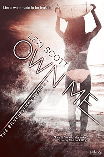 Own Me (Silver Strands #3) Lexi Scott