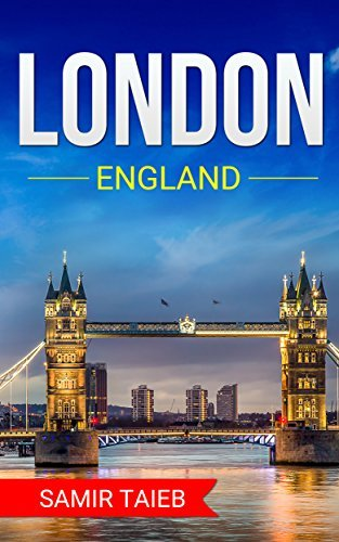 London,England The Best Travel guide with pictures, maps and Tips! (London Travel Book 1) samir taieb