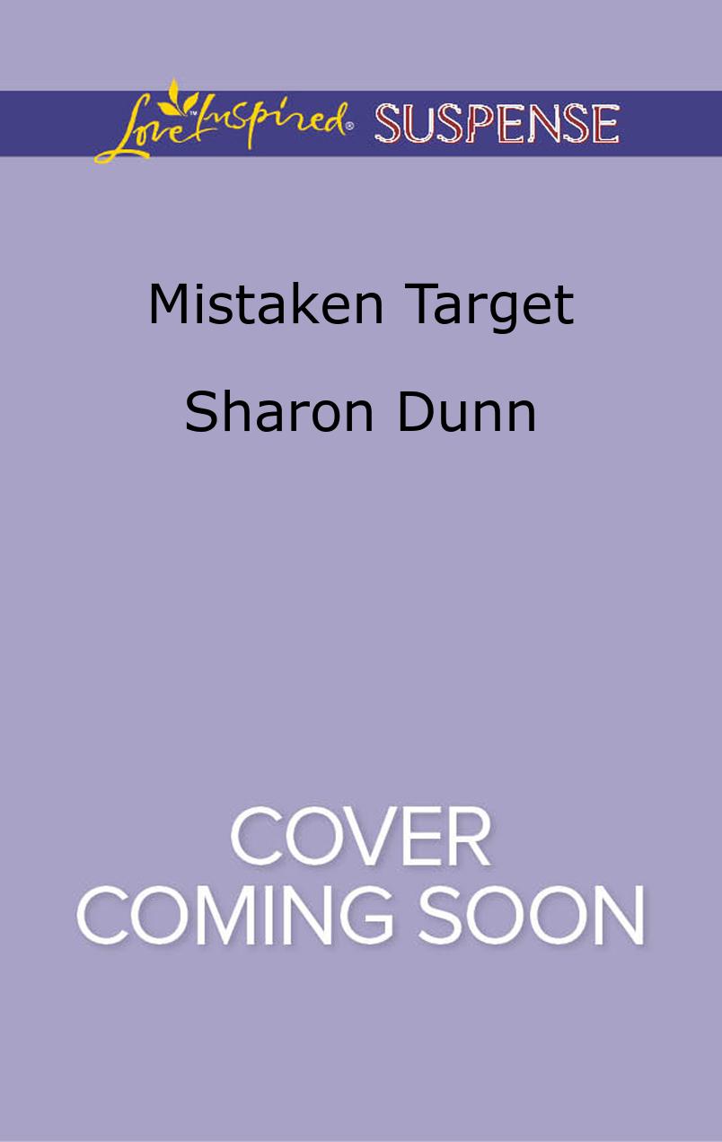 Mistaken Target Sharon Dunn