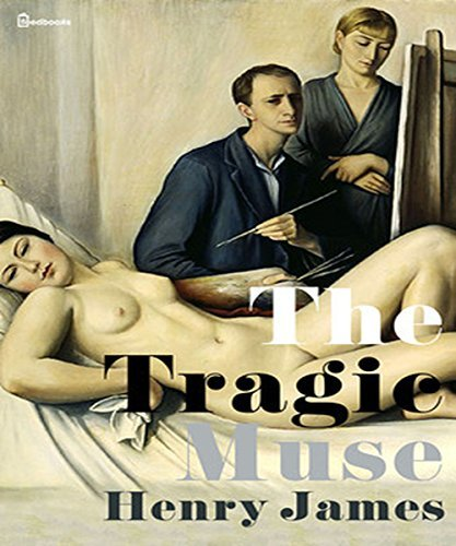 The Tragic Muse:  by  Henry James