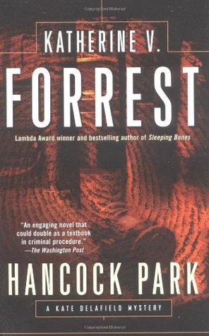 Hancock Park (Kate Delafield, #8)  by  Katherine V. Forrest