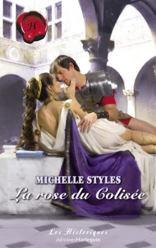La rose du Colisée  by  Michelle Styles