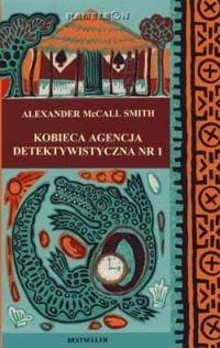 Kobieca Agencja Detektywistyczna Nr 1 Alexander McCall Smith