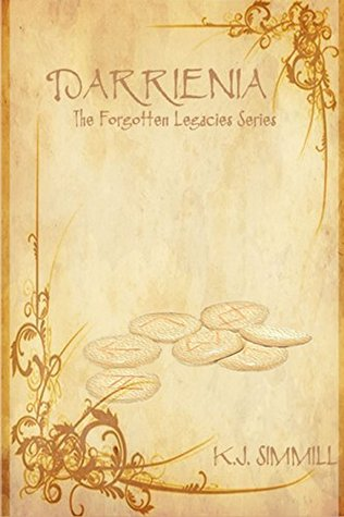 Darrienia (Forgotten Legacies, #1) K.J. Simmill