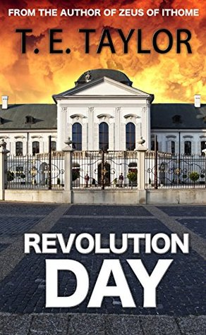 Revolution Day  by  T E Taylor