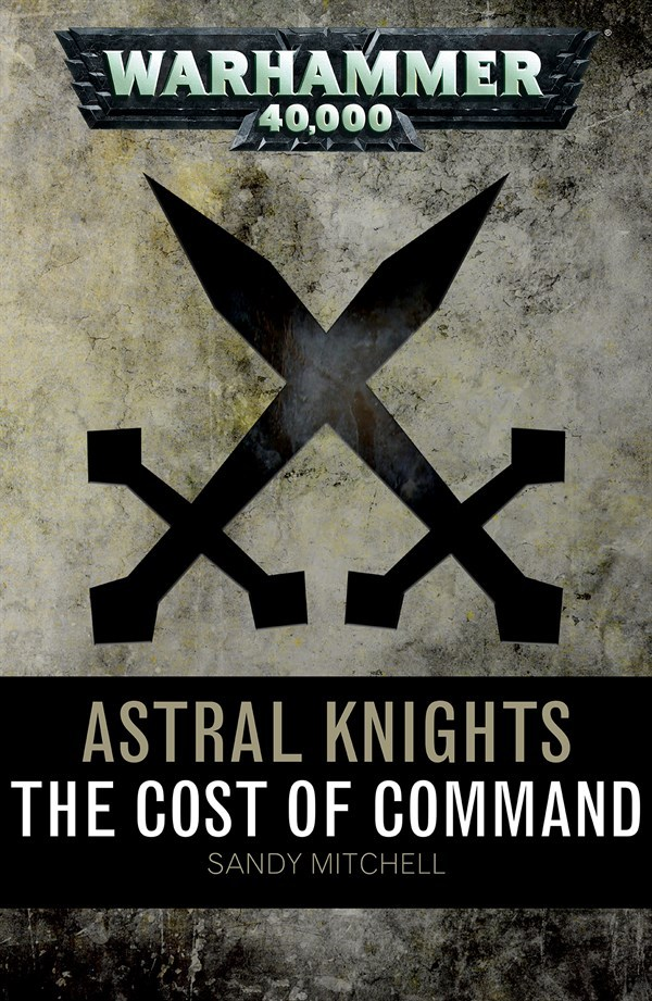 The Cost of Command  by  Sandy Mitchell