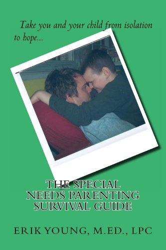 Special Needs Parenting Survival Guide Erik Young