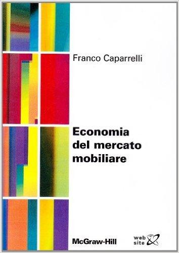 Economia del mercato mobiliare  by  Franco Caparrelli