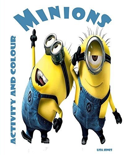 Minions: Activity and Colouring Book Lisa Jones
