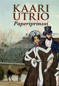 Paperiprinssi  by  Kaari Utrio