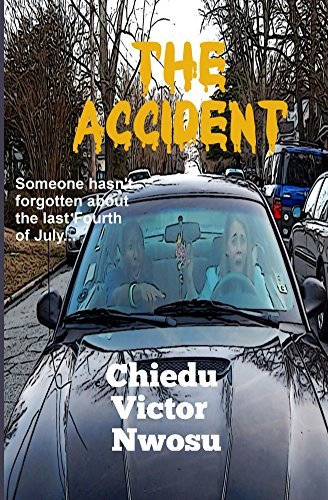 The Accident  by  Chiedu Victor Nwosu