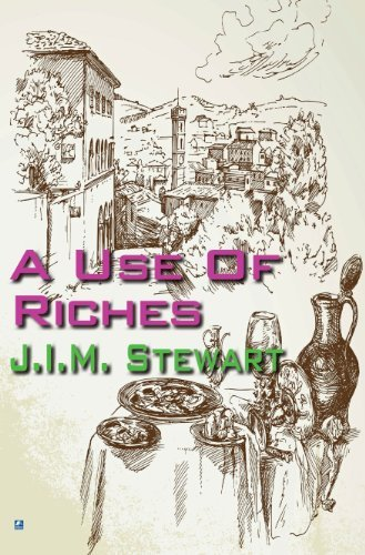 A Use of Riches J.I.M. Stewart