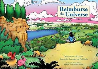 Reimburse the Universe Lisa McDonald