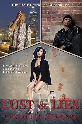 Lust and Lies (The Jamie Reynolds Chronicles Book 1) Casandra Charles
