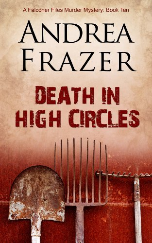 Death in High Circles (The Falconer Files Book 10) Andrea Frazer