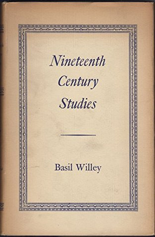 Willey: Nineteenth Century Studies Basil Willey