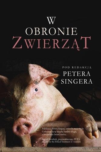 W obronie zwierząt Peter Singer