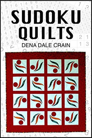Bind Quilts  by  Machine by Dena Dale Crain